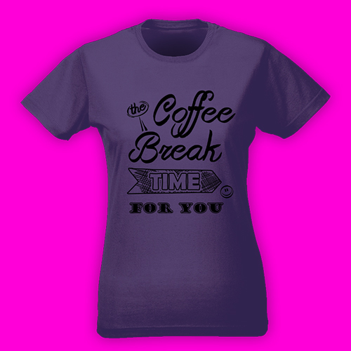 PRINT008 | T-shirt Personalizzata slim donna - Coffee Break