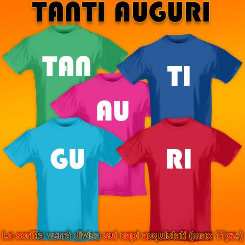 PRINT032 | T-shirt Personalizzata slim uomo - Tanti Auguri [GRUPPO]