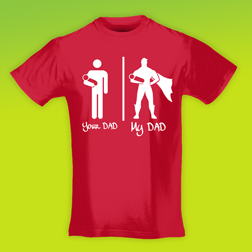 PRINT043 | T-shirt Personalizzata slim uomo - My Dad